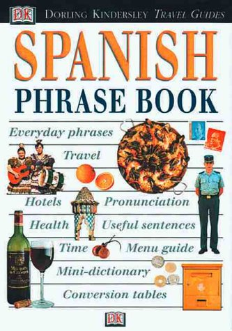 9780789462565: Eyewitness Phrase Book: Spanish (with cassette)