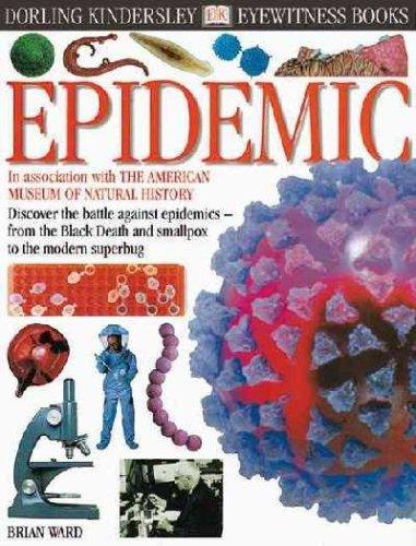 9780789462978: Epidemic (Dk Eyewitness Books)