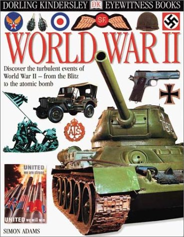 9780789462985: World War II (Eyewitness Books)