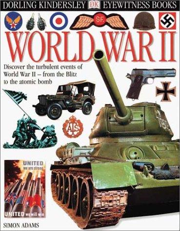 9780789462985: Eyewitness: World War II (Eyewitness Books)
