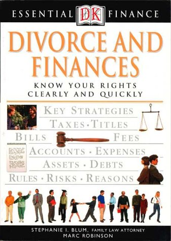 9780789463197: Divorce and Finances: Know Your Rights Clearly and Quickly (DK Essential Finance)