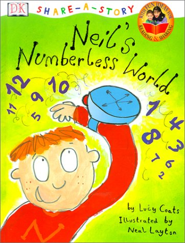 9780789463548: DK Share-a-Story: Neil's Numberless World