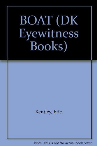 9780789464460: BOAT (DK Eyewitness Books)