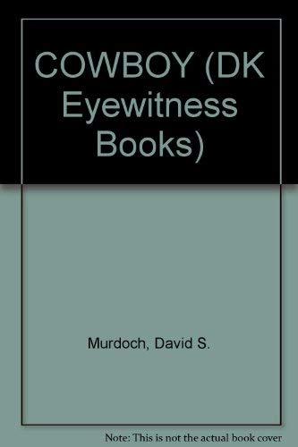 9780789464552: COWBOY (DK Eyewitness Books)