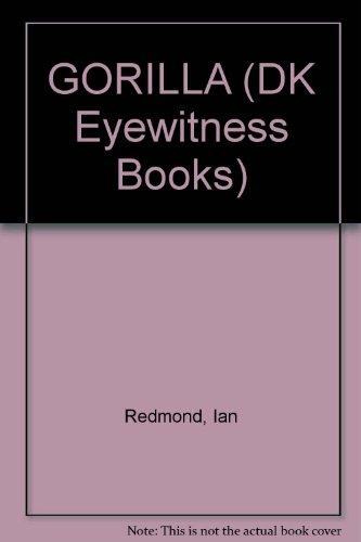 9780789464743: GORILLA (DK Eyewitness Books)