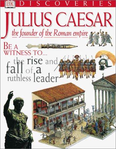 9780789465047: Julius Caesar (DK Discoveries)