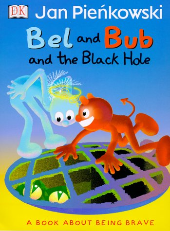 Bel and Bub and the Black Hole: Pienkowski, Jan, Ling, Mary