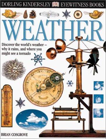 Eyewitness: Weather (Eyewitness Books): Cosgrove, Brian