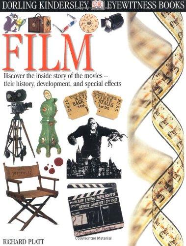 Eyewitness: Film (Eyewitness Books): Platt, Richard