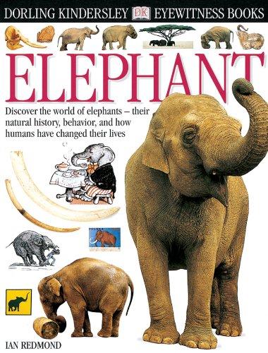 Eyewitness: Elephant (Eyewitness Books): Redmond, Ian