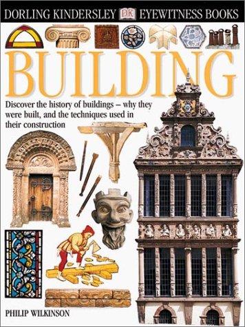 9780789466075: Eyewitness: Building (Eyewitness Books)