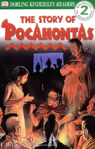 9780789466365: DK Readers: The Story of Pocahontas (Level 2: Beginning to Read Alone)
