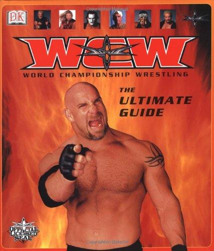 WCW World Championship Wrestling: The Ultimate Guide: Bob Ryder, Dave Scherer
