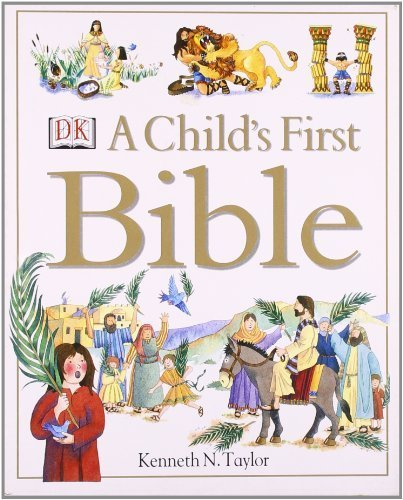 9780789466778: A Child's First Bible