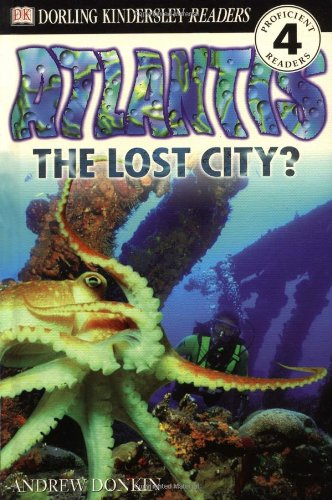 9780789466815: Atlantis: The Lost City? (DK Reader - Level 4)