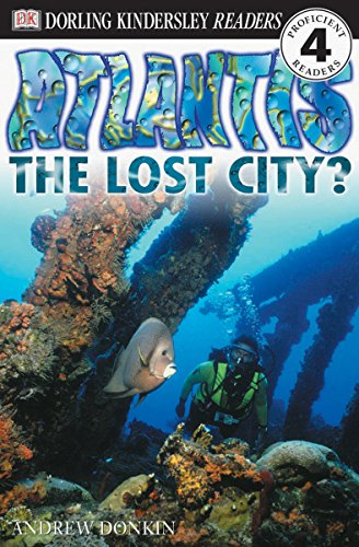 DK Readers L4: Atlantis: The Lost City?: Andrew Donkin