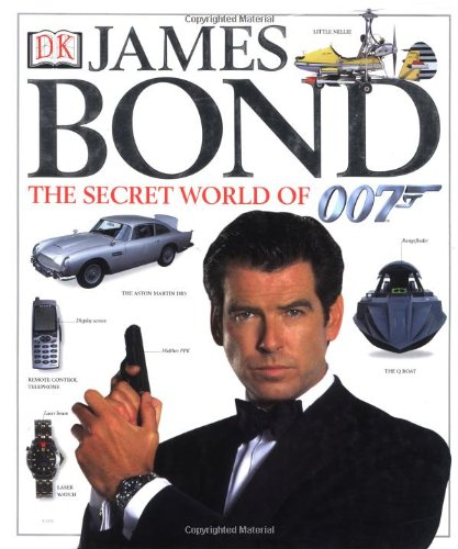 9780789466914: James Bond: The Secret World of 007