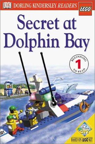 DK Readers: LEGO Secret at Dolphin Bay (Level 1: Beginning to Read): DK