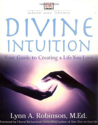 Divine Intuition: Robinson, Lynn A.