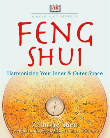 9780789467713: Feng Shui: Harmonizing Your Inner and Outer Space