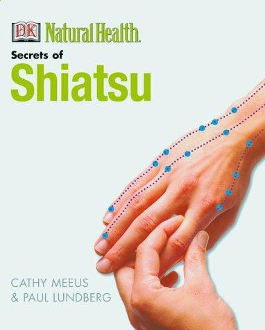 The Secrets of Shiatsu: Cathy Meeus