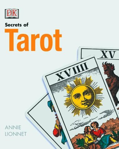9780789467805: Secrets of Tarot (DK Secrets Of...)