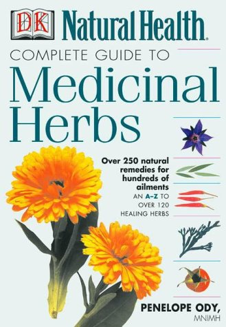 Complete Guide to Medicinal Herbs