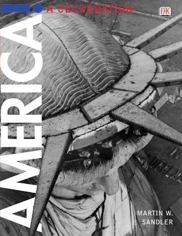 America! A Celebration: Sandler, Martin, Sandler, Martin W.