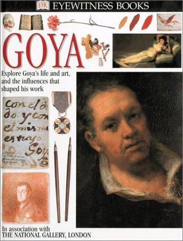 9780789468130: Goya (Eyewitness Books)