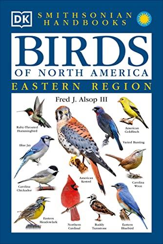 9780789471567: Smithsonian Handbooks: Birds of North America - Eastern Region