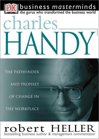 9780789471581: Charles Handy (Business Masterminds)