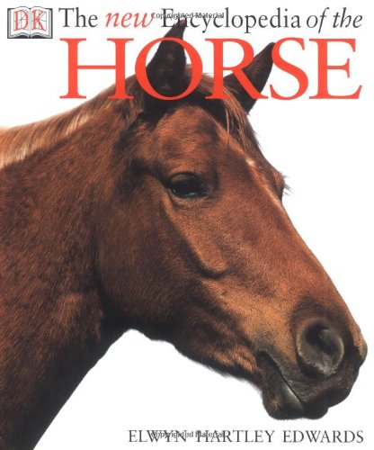 9780789471819: The New Encyclopedia of The Horse