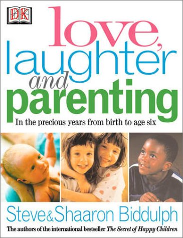 9780789471826: Love, Laughter and Parenting