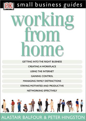 9780789472007: Working From Home (Small Business Guides)