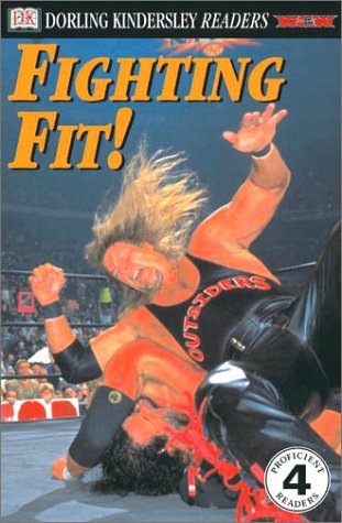 9780789473516: DK Readers: WCW Fit for the Title -- Building a WCW Champion (Level 4: Proficient Readers)