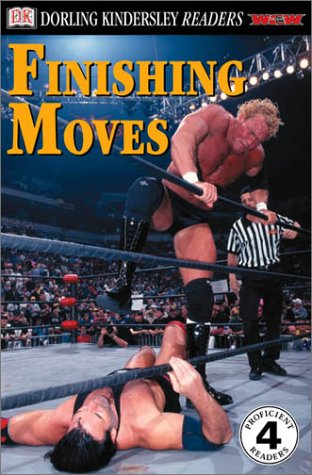 9780789473530: DK Readers: WCW Finishing Moves (Level 4: Proficient Readers)
