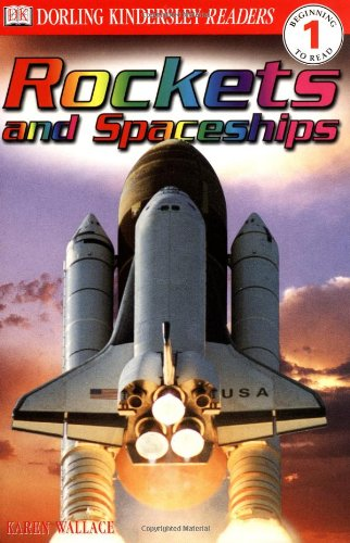 9780789473592: Rockets and Spaceships (DK Readers Beginning to Read, Level 1)