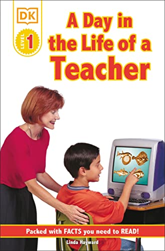 9780789473677: DK Readers: Jobs People Do -- A Day in a Life of a Teacher (Level 1: Beginning to Read)