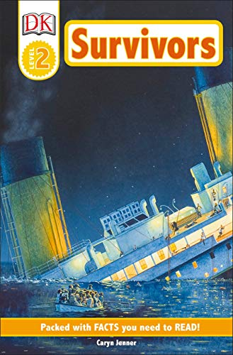 9780789473738: DK Readers: Survivors -- The Night the Titanic Sank (Level 2: Beginning to Read Alone)