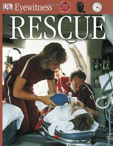9780789473936: Rescue (DK Eyewitness Books)
