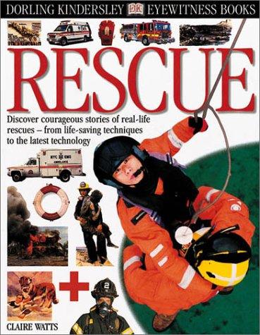 9780789473943: Eyewitness: Rescue (Eyewitness Books)