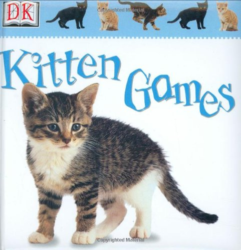 Kitten Games (Soft-to-Touch Books) (078947400X) by Anne Millard