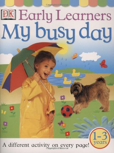 9780789474070: My Busy Day (DK Early Learners)