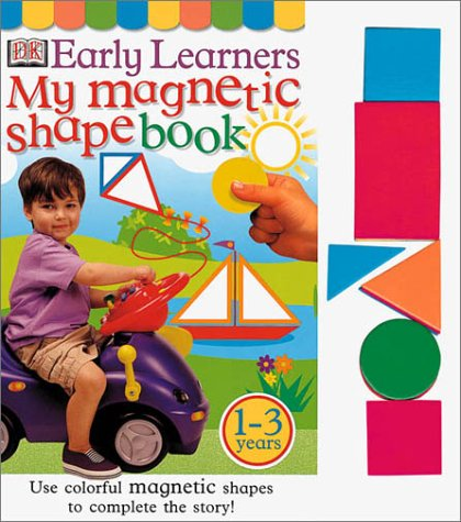 9780789474100: My Magnetic Shape Book (DK Early Learners)