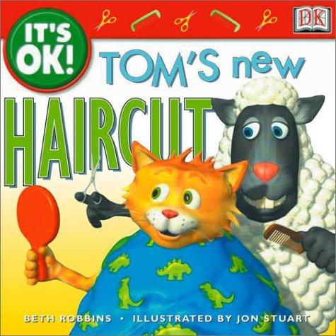 9780789474247: It's OK: Tom's New Haircut (It's OK!)