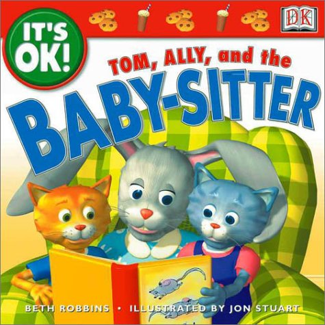 9780789474261: It's OK: Tom, Ally, and the Baby-sitter (It's OK!)