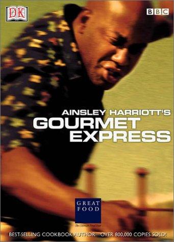 9780789474995: Ainsley Harriott's Gourmet Express (DK American Original)