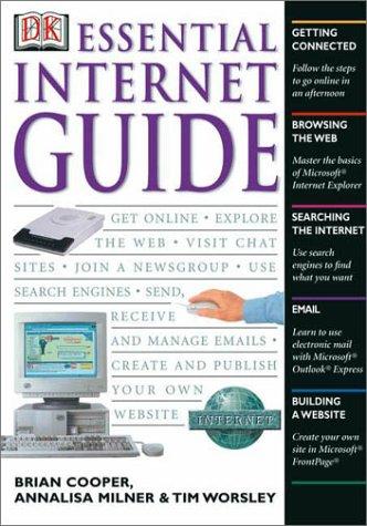Essential Internet Guide (Essential Computers): Annalisa Milner, Brian