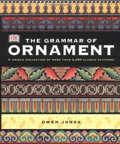 9780789476463: The Grammar of Ornament: Illustrated by Examples from Various Styles of Ornament