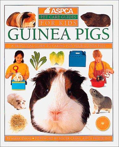9780789476494: Guinea Pigs (Aspca Pet Care Guide)